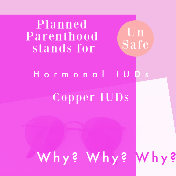 Planned Parenthood pushes unsafe contraceptive methods