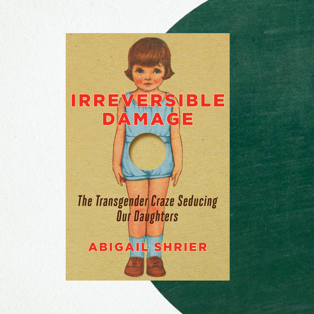 Book Review: Irreversible Damage by Abigail Shrier